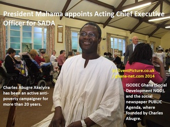 President Mahama appoints Acting Chief Executive Officer for SADA - Charles Abugre